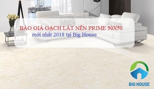 Báo giá gạch lát nền Prime 50×50 rẻ nhất Việt Nam