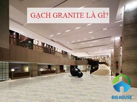 Gạch granite là gì? Quy trình sản xuất và ưu nhược điểm NỔI BẬT nhất?