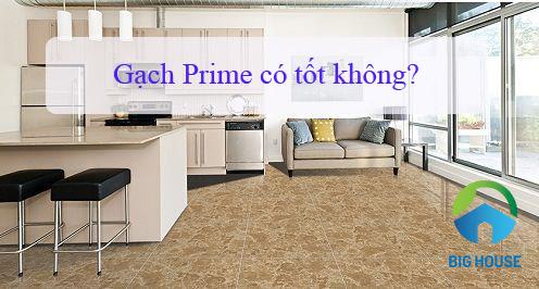 Chuyên gia tư vấn: Gạch Prime có tốt không?