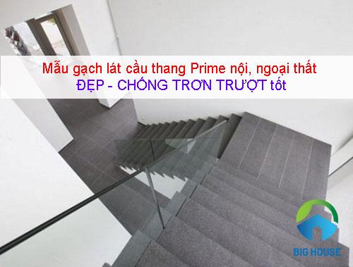 Gạch ốp lát cầu thang Prime Chống trơn – An toàn cho nội, ngoại thất