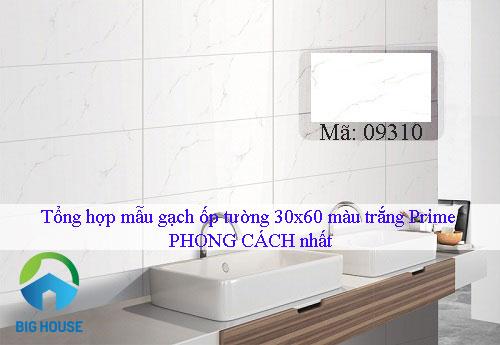 Top mẫu gạch ốp tường 30×60 màu trắng Prime PHONG CÁCH nhất