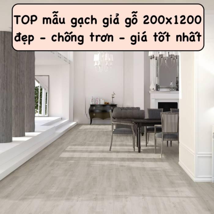"""BST mẫu gạch giả gỗ 200×1200 """"ăn khách"""" kèm bảng giá mới"""
