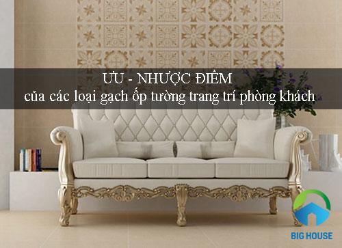 TOP 3 loại gạch ốp tường trang trí phòng khách Độc đáo – Chất lượng