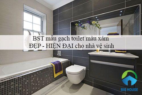 Cập nhật BST mẫu gạch toilet màu xám ĐẸP – HIỆN ĐẠI cho nhà vệ sinh