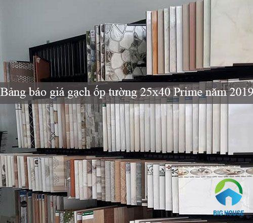 UPDATE bảng báo giá gạch ốp tường 25×40 Prime mẫu mới nhất 2019